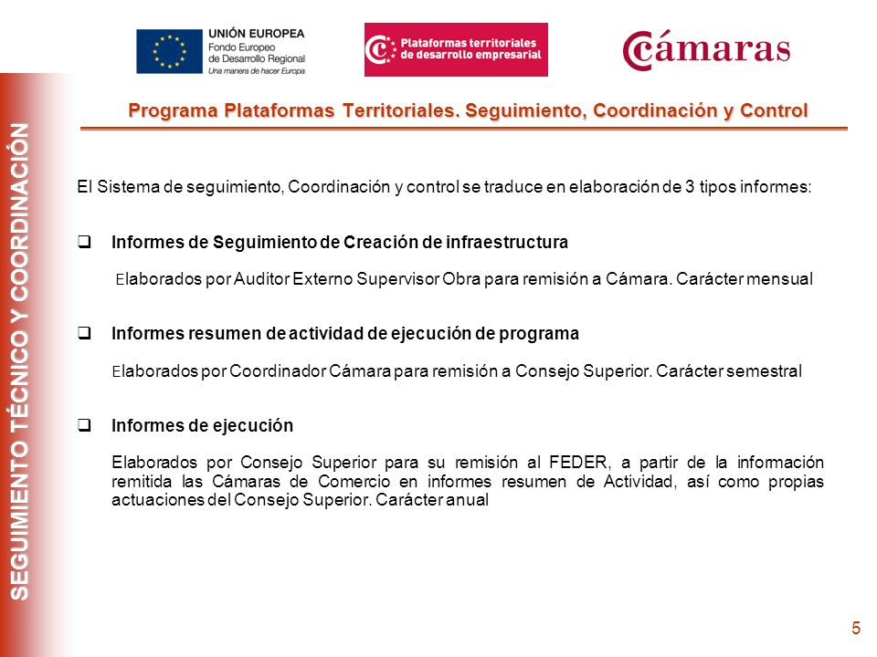 4 Fase Previa Participación Cámaras en Programa Cámaras de Comercio presentan estudios de previabilidad en base a convocatoria publicada Fase Aprobaci