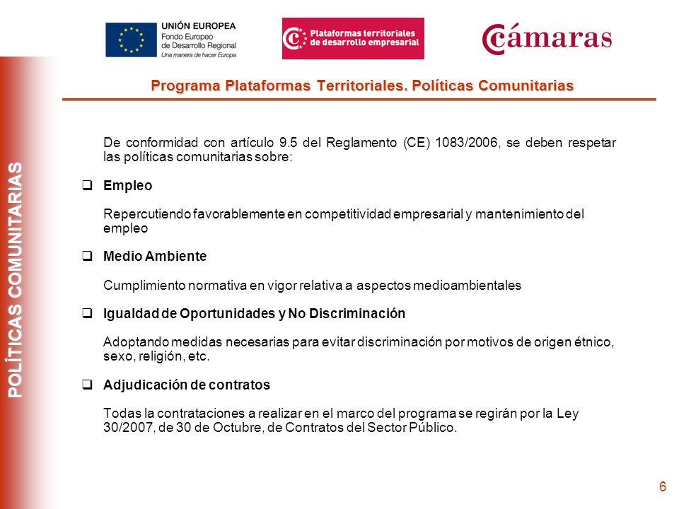 5 Programa Plataformas Territoriales. Seguimiento, Coordinación y Control El Sistema de seguimiento, Coordinación y control se traduce en elaboración
