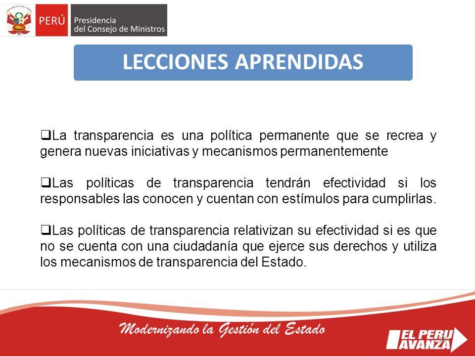 28 Modernizando la Gestión del Estado La transparencia es una política permanente que se recrea y genera nuevas iniciativas y mecanismos permanentemen