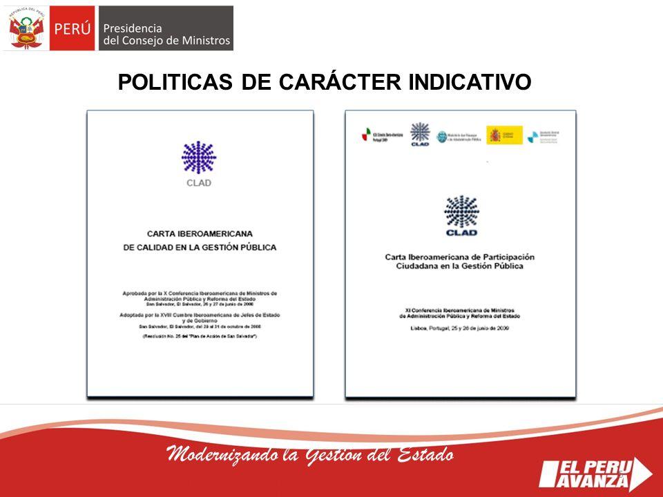 5 Modernizando la Gestión del Estado POLITICAS DE CARÁCTER INDICATIVO 5