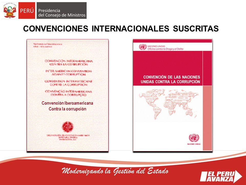6 Modernizando la Gestión del Estado CONVENCIONES INTERNACIONALES SUSCRITAS 6