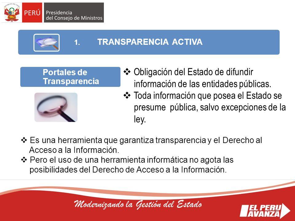 8 Modernizando la Gestión del Estado Obligación del Estado de difundir información de las entidades públicas. Toda información que posea el Estado se