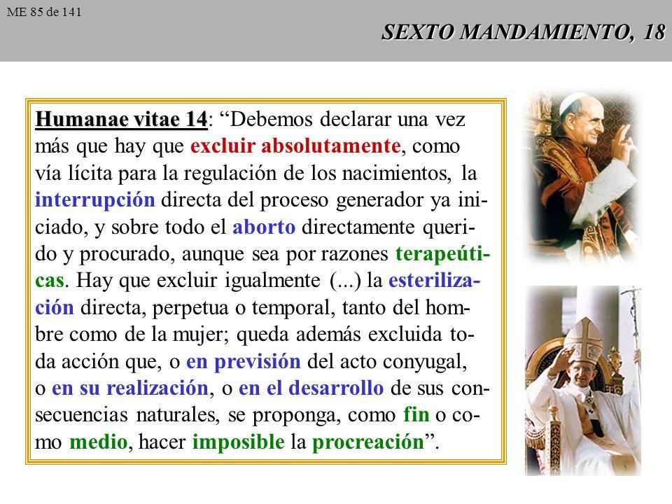SEXTO MANDAMIENTO, 17 A menudo se oye afirmar que existe en ciertos supuestos un con- flicto de derechos: vencería el derecho de la madre frente al de