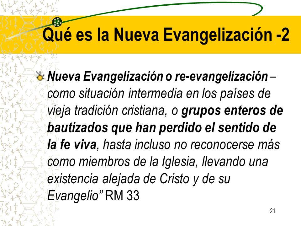 21 Qué es la Nueva Evangelización -2 Nueva Evangelización o re-evangelización – como situación intermedia en los países de vieja tradición cristiana,