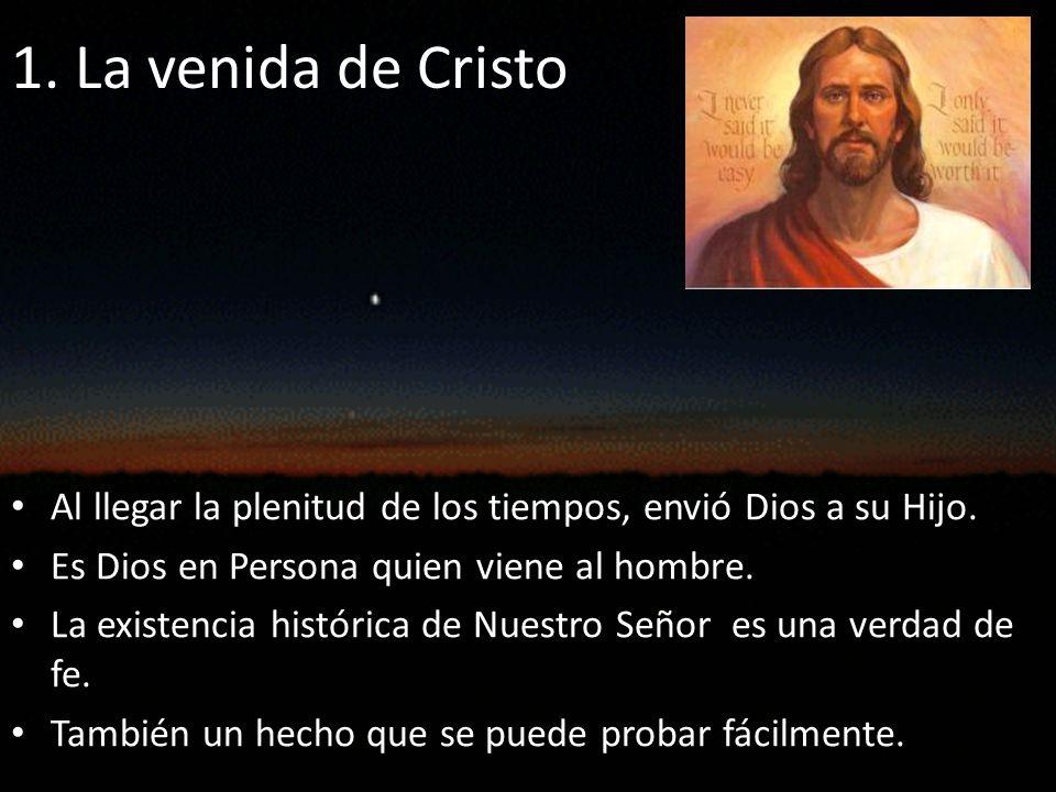 Jesucristo nació, vivió y murió en un tiempo histórico.