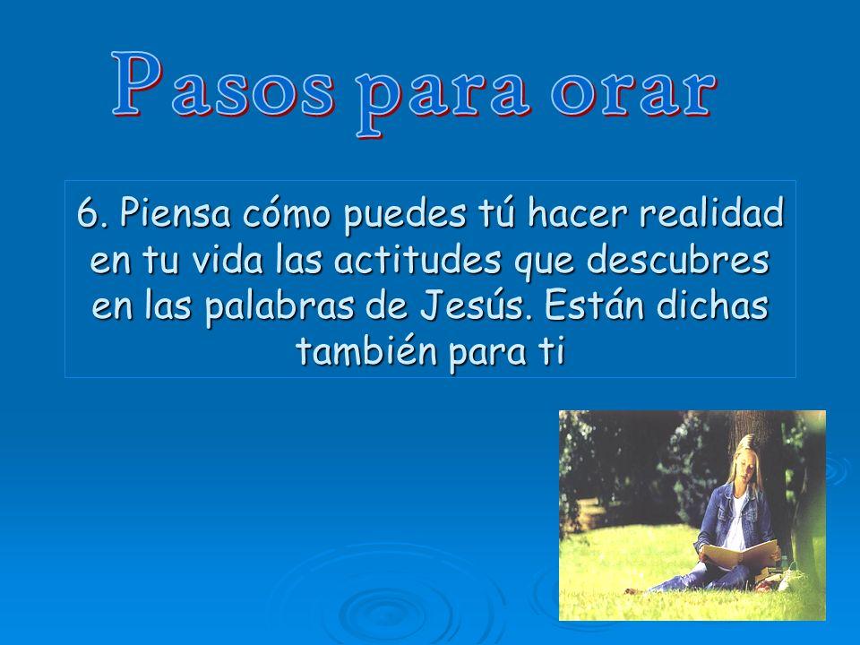 7.Da gracias a Jesús por haber vivido este tiempo de oración.