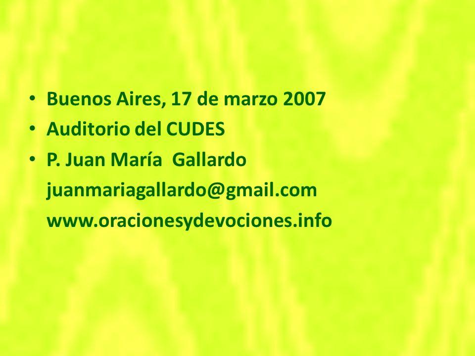 Buenos Aires, 17 de marzo 2007 Auditorio del CUDES P.