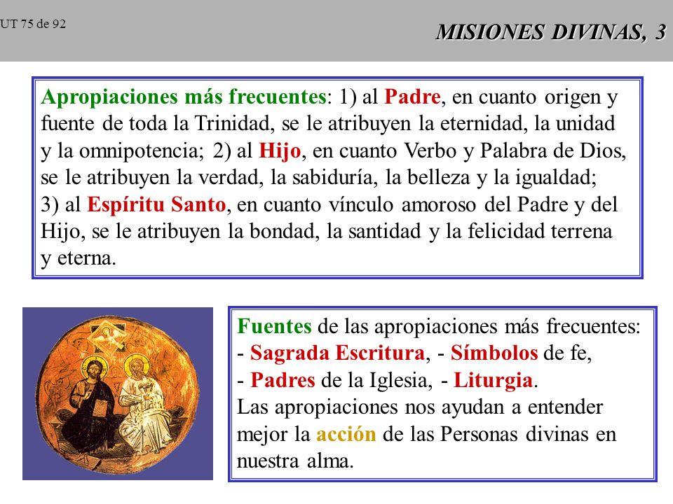 MISIONES DIVINAS, 2 San Gregorio de Nacianzo San Gregorio de Nacianzo: Padre, Hijo y Espíritu Santo tienen en común la naturaleza divina y el no haber sido hechos; Hijo y Espí- ritu Santo tienen en común recibir su origen del Padre.