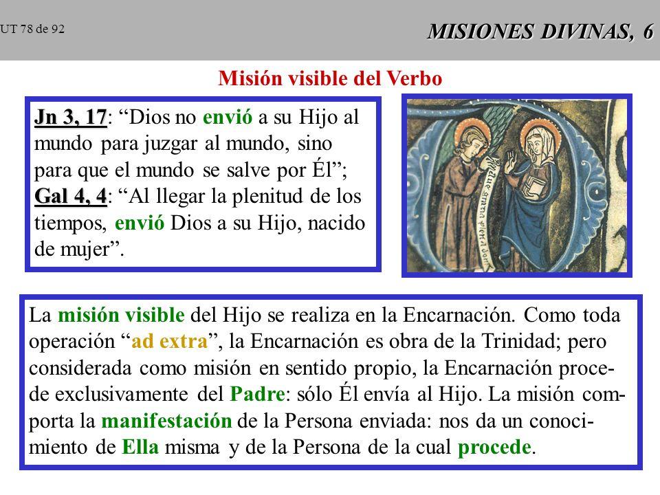 MISIONES DIVINAS, 5 Jesús ha revelado que las misiones del Hijo y del Espíritu Santo a los hombres tienen como fin producir en nosotros una nueva comu- nión entre Dios y nosotros y, en consecuencia, una nueva comu- nión de los hombres entre sí.