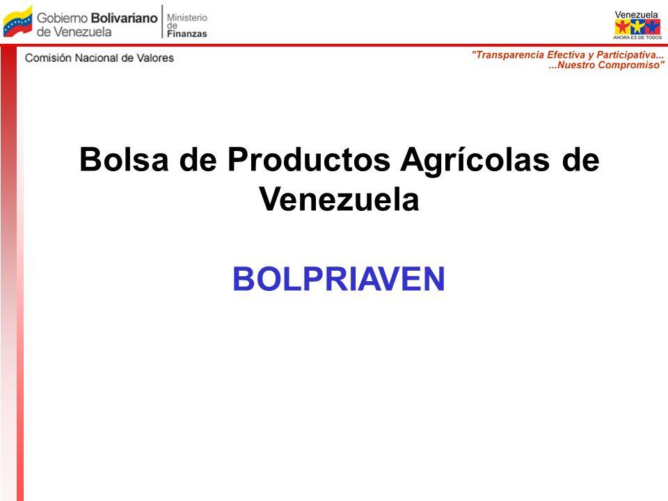 Bolsa de Productos Agrícolas de Venezuela BOLPRIAVEN