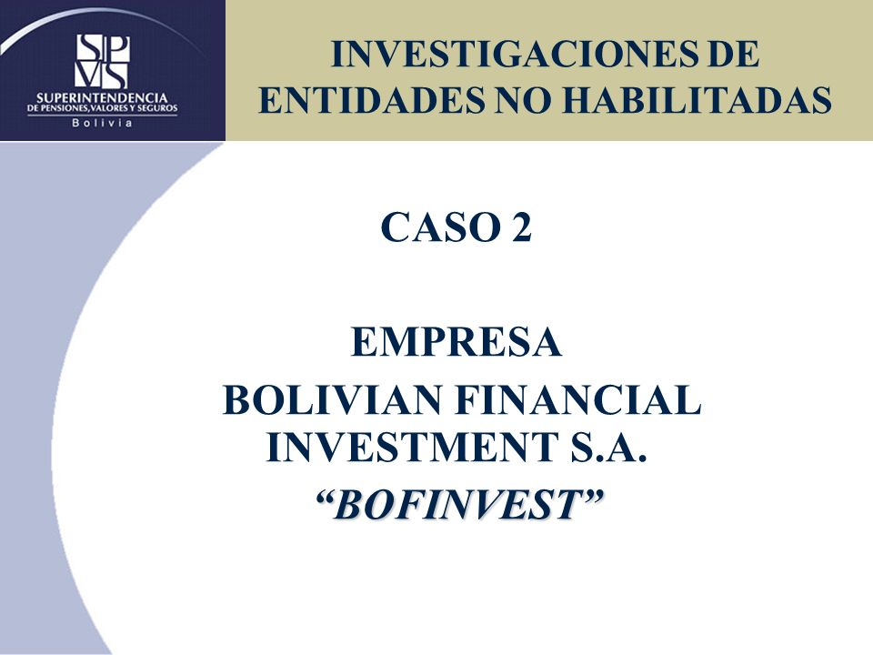 Que es Bofinvest.Bolivian Financial Investment S.A.