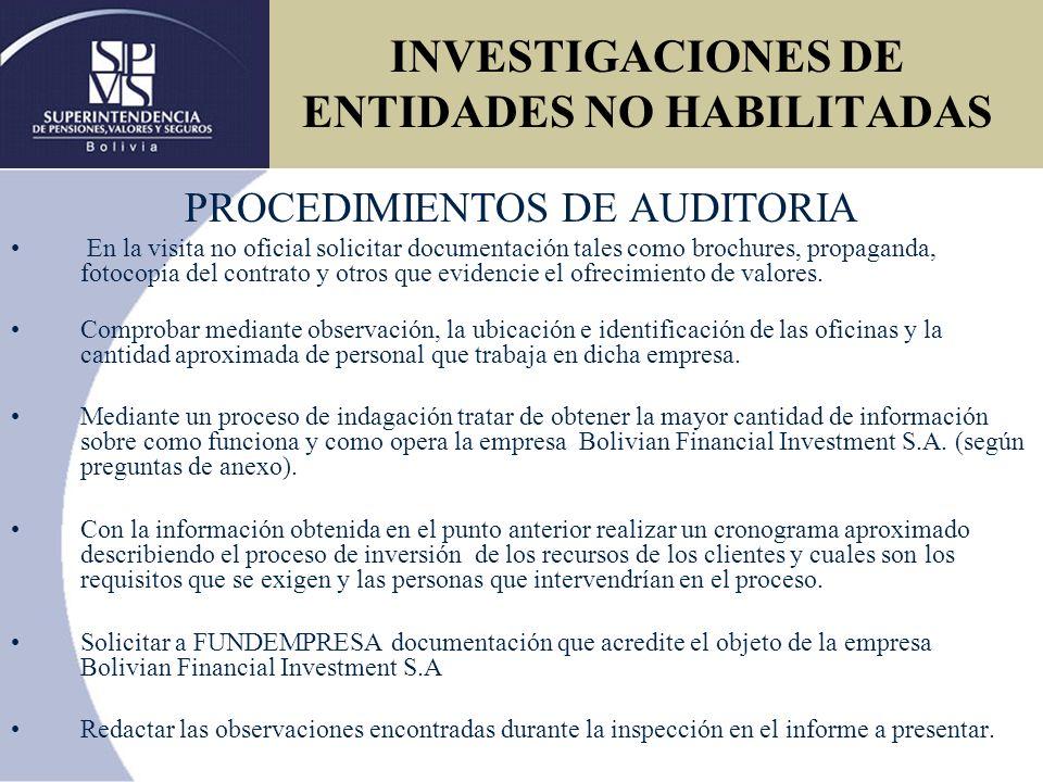 INVESTIGACIONES DE ENTIDADES NO HABILITADAS Bolivian Financial Investment S.A.