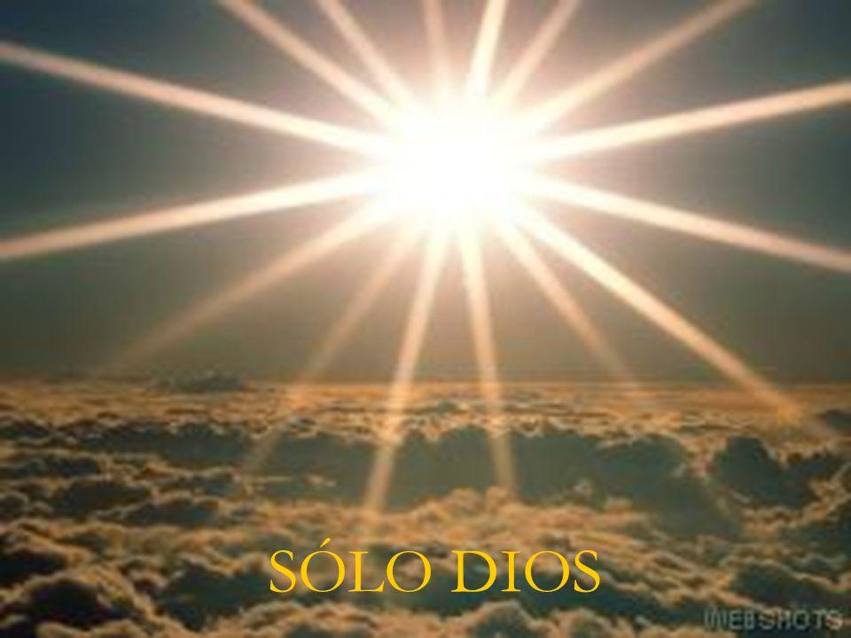 SÓLO DIOS