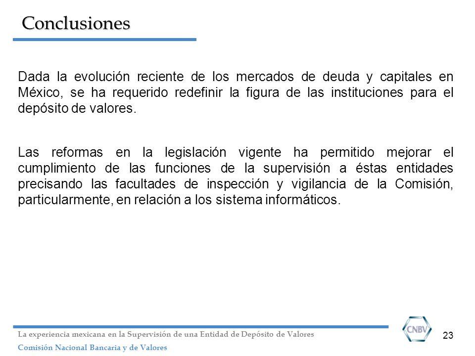 23 Conclusiones Dada la evolución reciente de los mercados de deuda y capitales en México, se ha requerido redefinir la figura de las instituciones pa