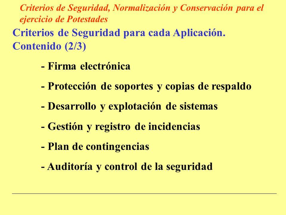 Criterios de Seguridad para cada Aplicación.