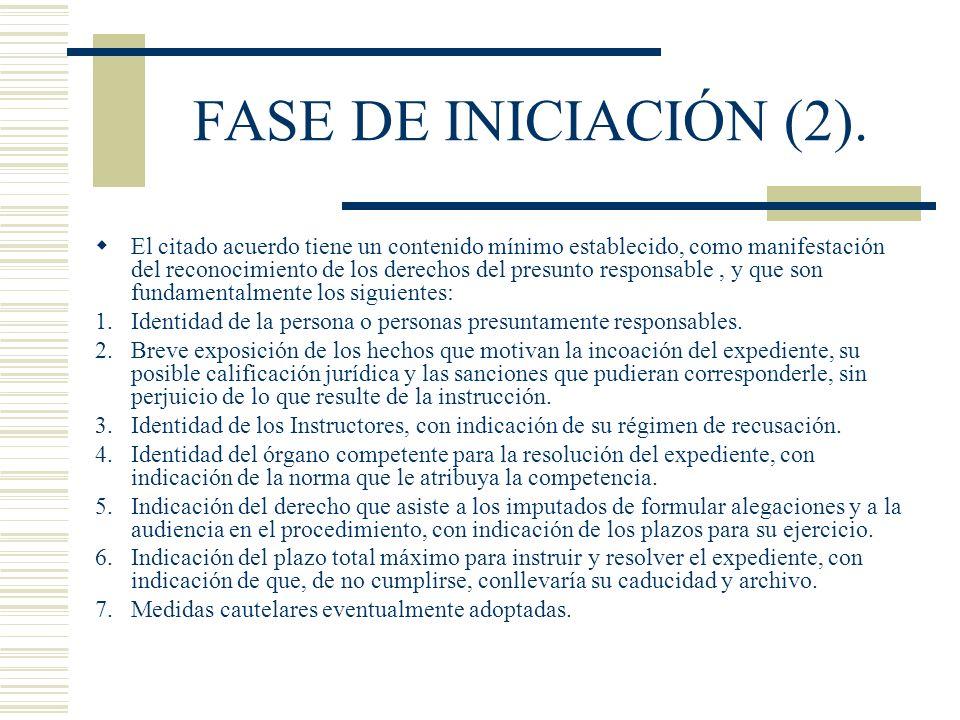 FASE DE INICIACIÓN (2). El citado acuerdo tiene un contenido mínimo establecido, como manifestación del reconocimiento de los derechos del presunto re