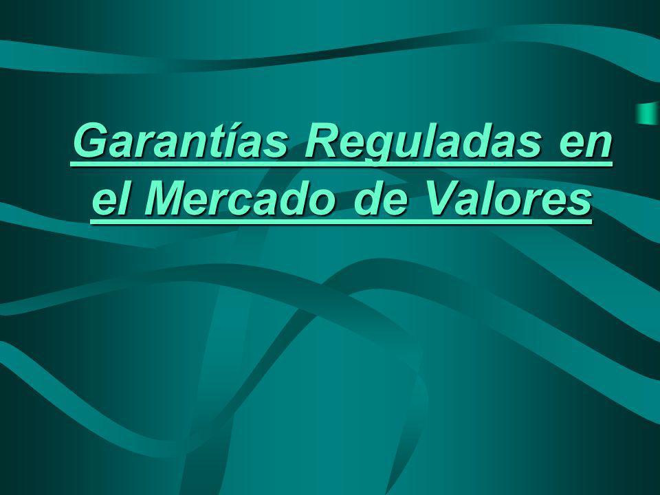 Garantías Reguladas en el Mercado de Valores