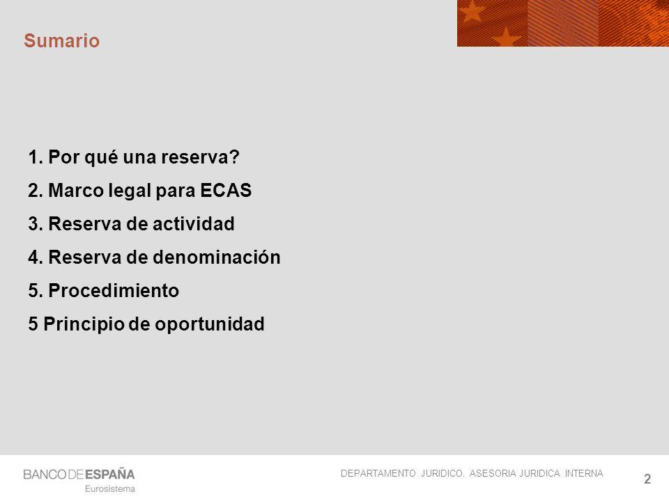 DEPARTAMENTO JURIDICO.ASESORIA JURIDICA INTERNA 3 1.