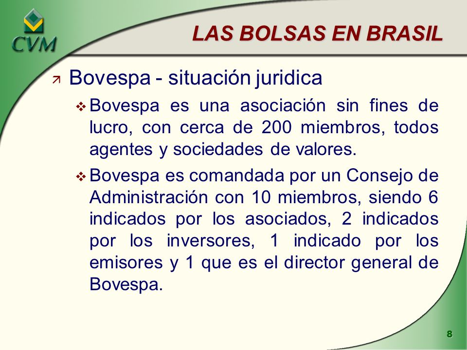 9 EL MERCADO EN BRASIL ä Bovespa - información económica v La capitalización total de las compañías cotizadas en Bovespa es actualmente de R$ 400 mil millones (US$ 150 mil millones).