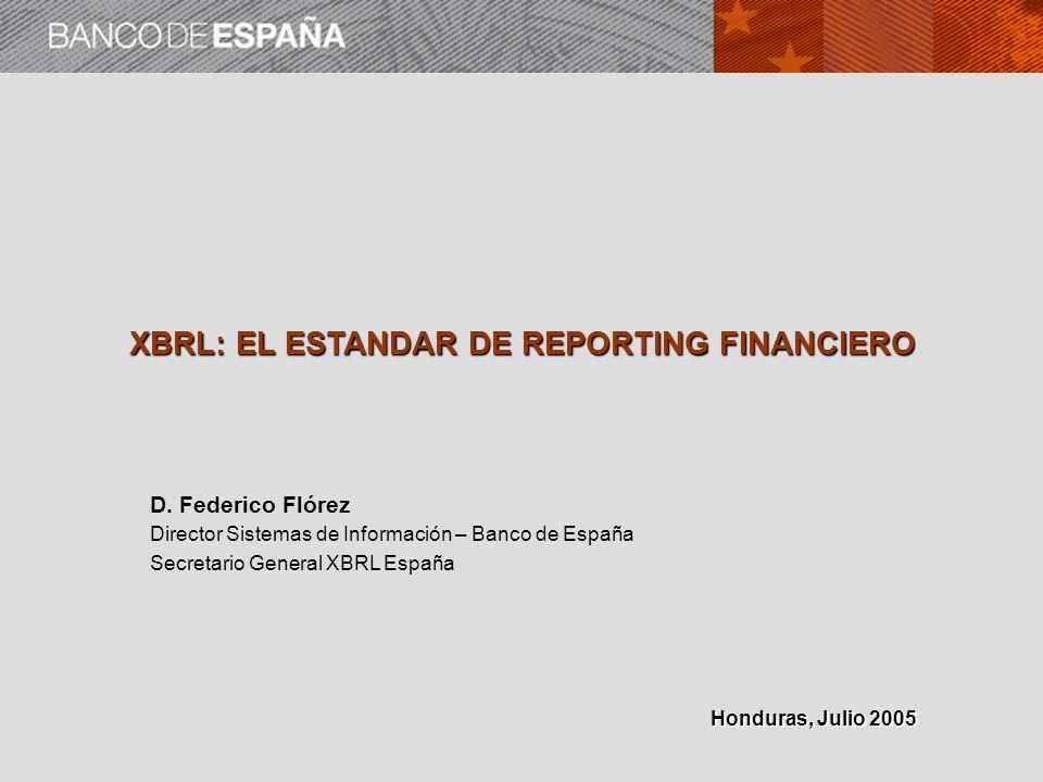 XBRL: EL ESTANDAR DE REPORTING FINANCIERO D.