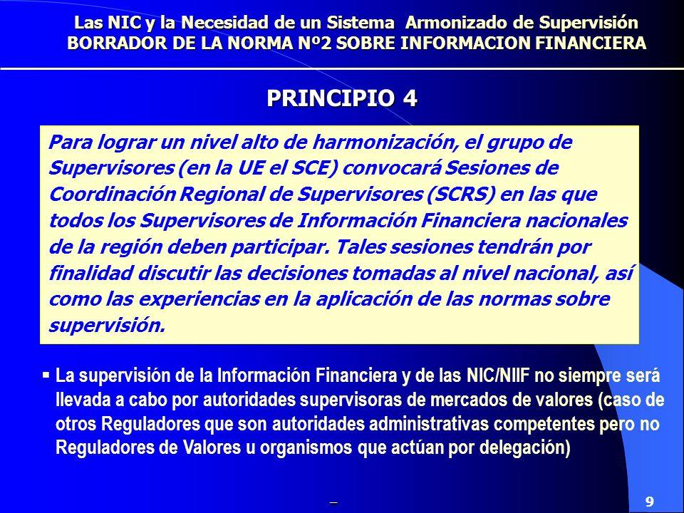 Los Supervisores Nacionales deben sujetarse a un régimen de confidencialidad acorde con aquél al que están sujetos los Supervisores de valores (en el caso de la UE los miembros de CESR) La difusión de información entre los Supervisores Nacionales puede conllevar el intercambio de información confidencial.