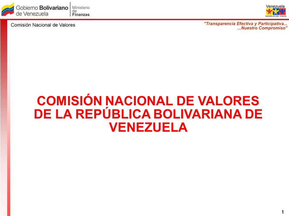 COMISIÓN NACIONAL DE VALORES DE LA REPÚBLICA BOLIVARIANA DE VENEZUELA 2 1