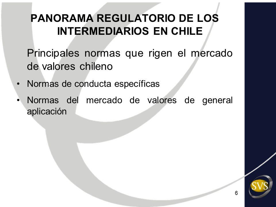 7 PANORAMA REGULATORIO DE LOS INTERMEDIARIOS EN CHILE 1.-Normas de conducta específicas La legislación vigente norma la capacidad financiera, profesional y técnica, así como también la conducta que deben tener los intermediarios de valores Las normas se han clasificado de la siguiente forma: Requisitos de ingreso al mercado Requisitos permanentes de operación Requisitos patrimoniales y de liquidez y solvencia