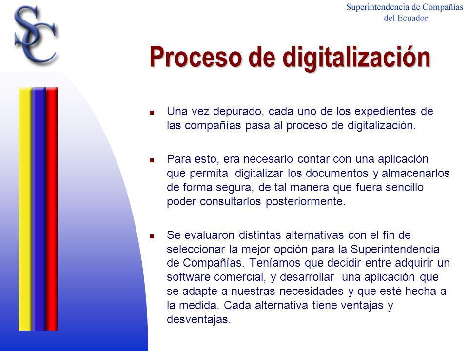 Proceso de digitalización Una vez depurado, cada uno de los expedientes de las compañías pasa al proceso de digitalización. Para esto, era necesario c