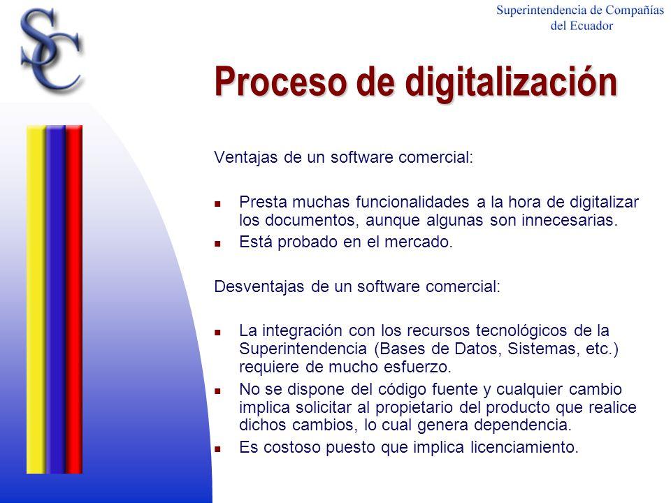 Proceso de digitalización Ventajas de un software comercial: Presta muchas funcionalidades a la hora de digitalizar los documentos, aunque algunas son