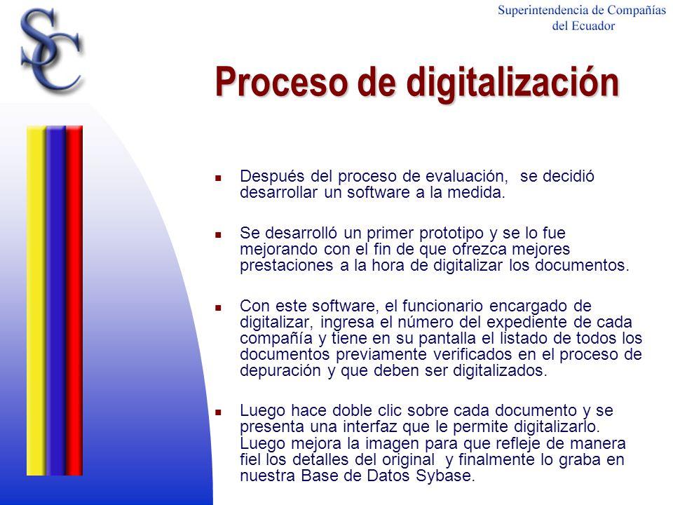 Proceso de digitalización Después del proceso de evaluación, se decidió desarrollar un software a la medida. Se desarrolló un primer prototipo y se lo