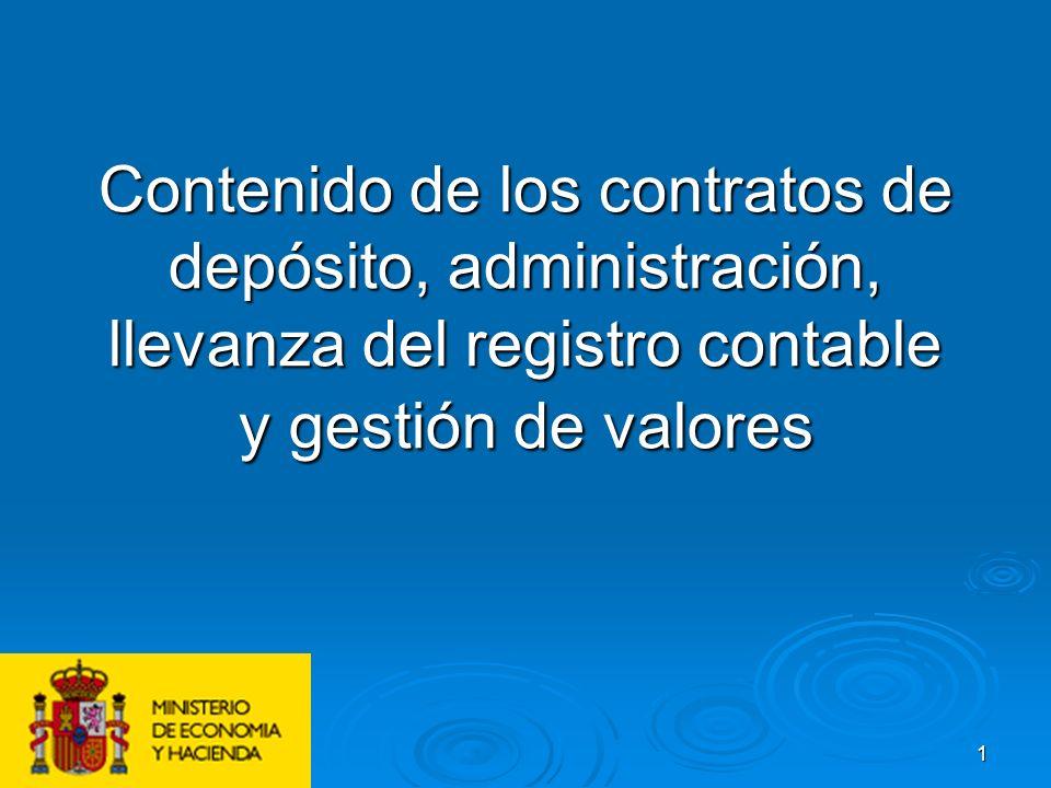 1 Contenido de los contratos de depósito, administración, llevanza del registro contable y gestión de valores