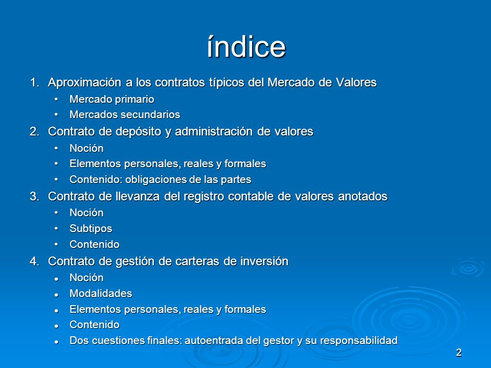 2 índice 1.Aproximación a los contratos típicos del Mercado de Valores Mercado primarioMercado primario Mercados secundariosMercados secundarios 2.Con