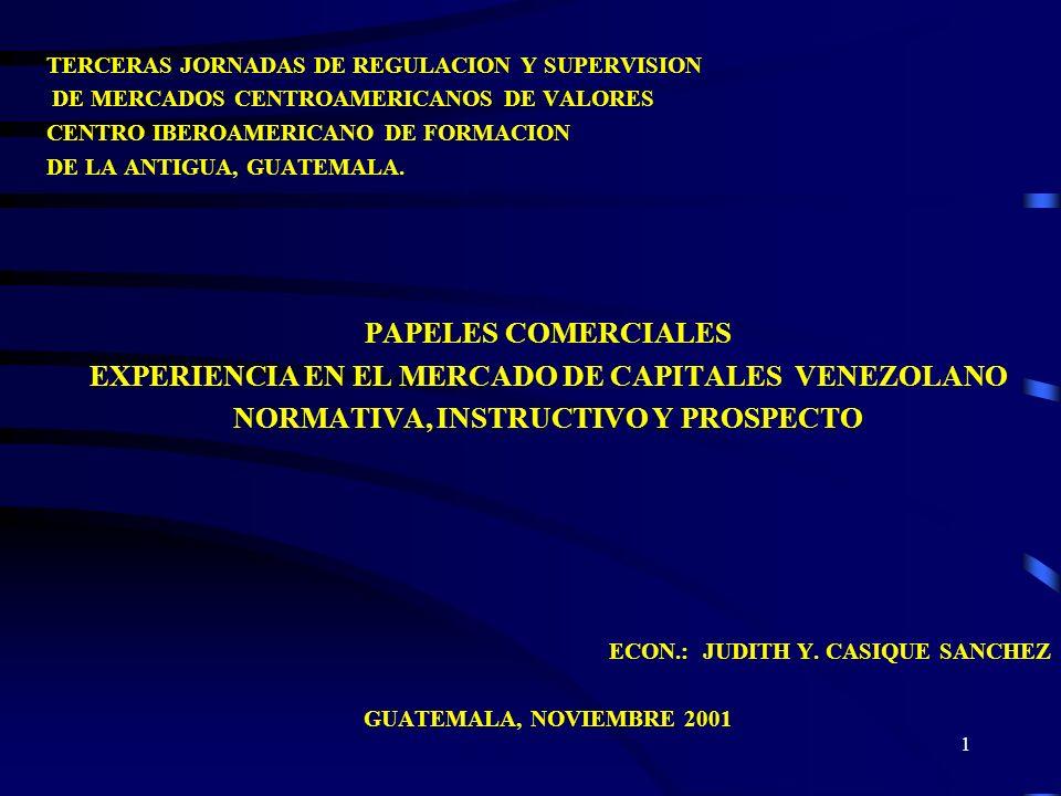 11 IV.-INSTRUCTIVO PARA SOLICITAR AUTORIZACIÓN PARA HACER OFERTA PÚBLICA DE PAPELES COMERCIALES.