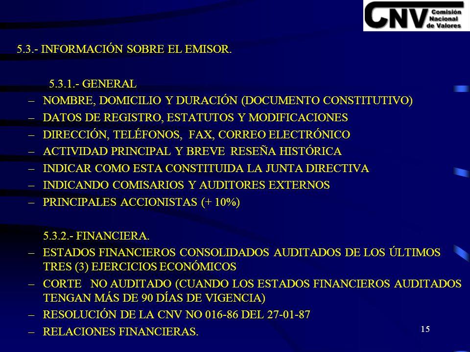 14 5.2.- INFORMACION SOBRE LA EMISION.