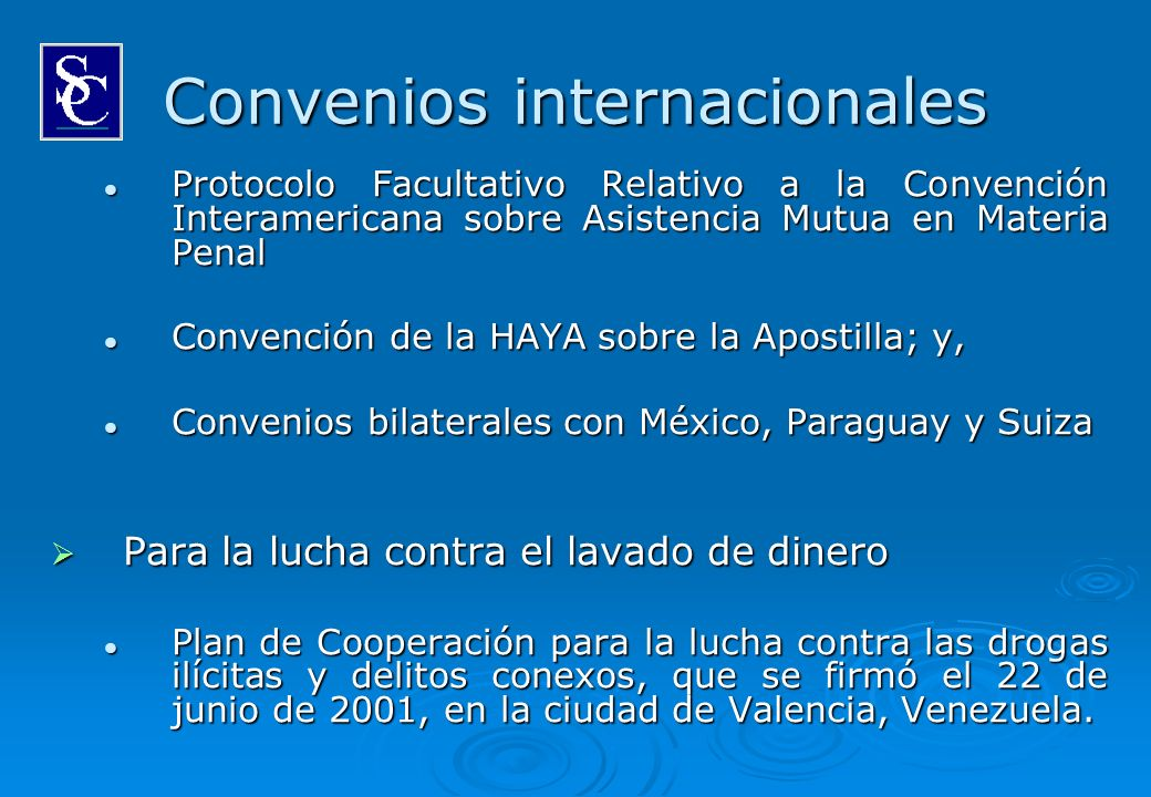Convenios internacionales Protocolo Facultativo Relativo a la Convención Interamericana sobre Asistencia Mutua en Materia Penal Protocolo Facultativo