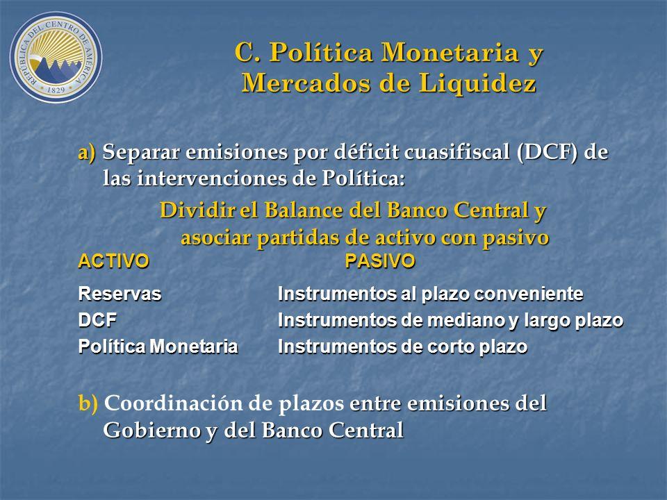 B. Gestión Integral del Pasivo Estatal a) a)Organización emisor en áreas especialización: Comité Alto Nivel; Middle, Back y Front Office. b)Coordinaci