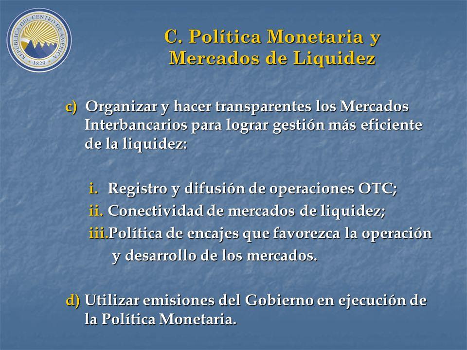 C. Política Monetaria y Mercados de Liquidez a) Separar emisiones por déficit cuasifiscal (DCF) de las intervenciones de Política: Dividir el Balance