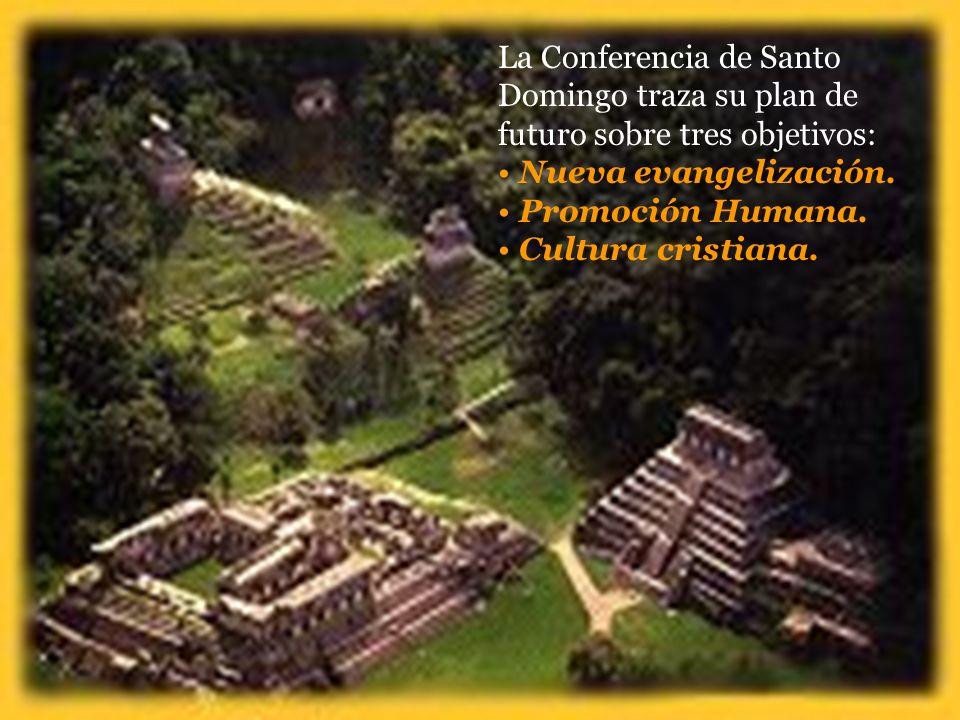 La Conferencia de Santo Domingo traza su plan de futuro sobre tres objetivos: Nueva evangelización.