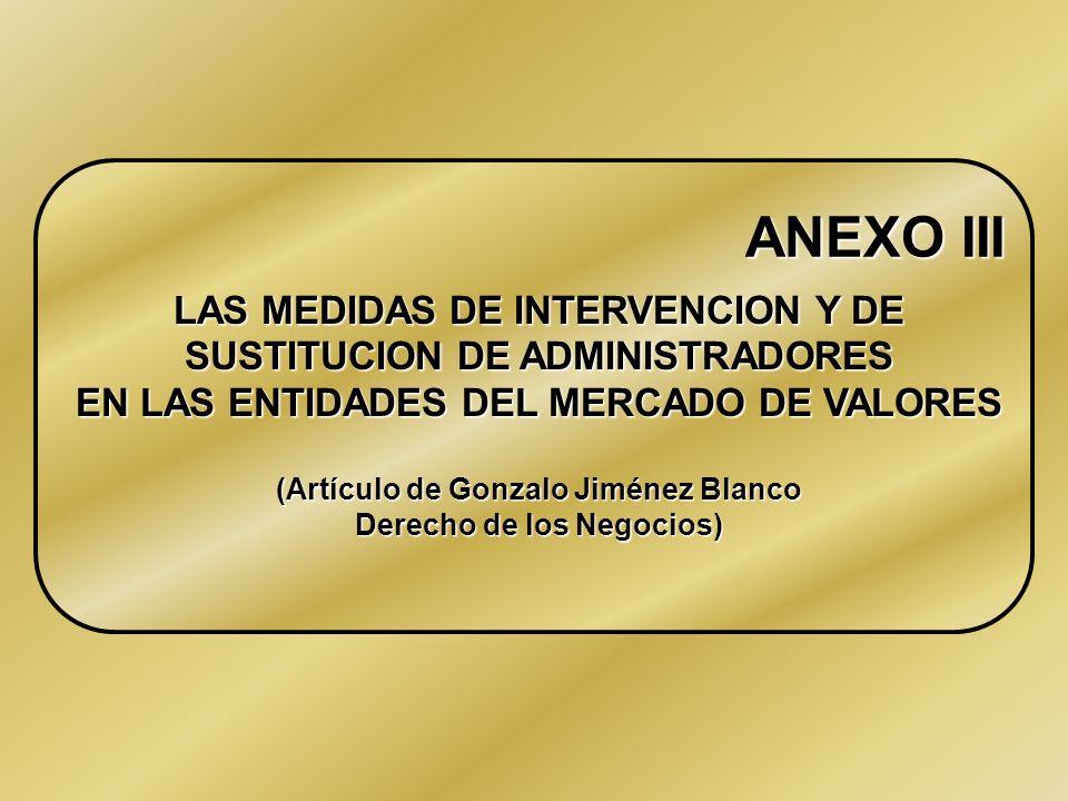 ANEXO II RESUMEN DE LAS INTERVENCIONES EFECTUADAS POR LA C.N.M.V