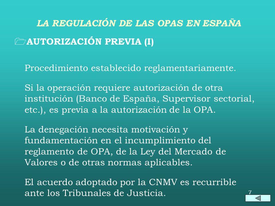 6 INTENCIONALIDAD Y OBLIGATORIEDAD (III) Supuestos de adquisición obligatoria al 100%: –OPA sobrevenida por toma de control de sociedad de tenencia de