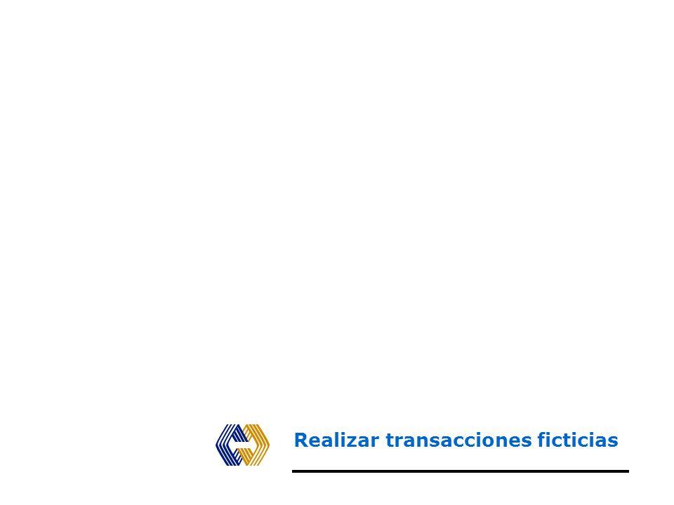 Realizar transacciones ficticias