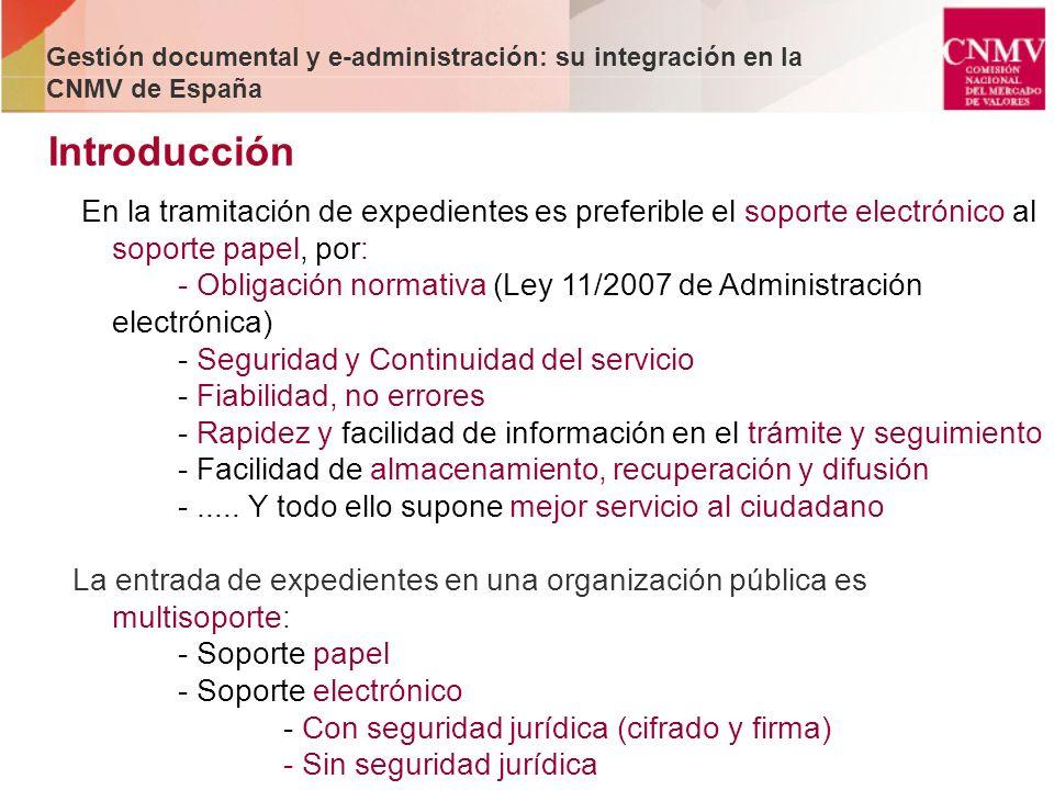 En la tramitación de expedientes es preferible el soporte electrónico al soporte papel, por: - Obligación normativa (Ley 11/2007 de Administración ele