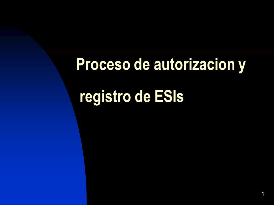 1 Proceso de autorizacion y registro de ESIs