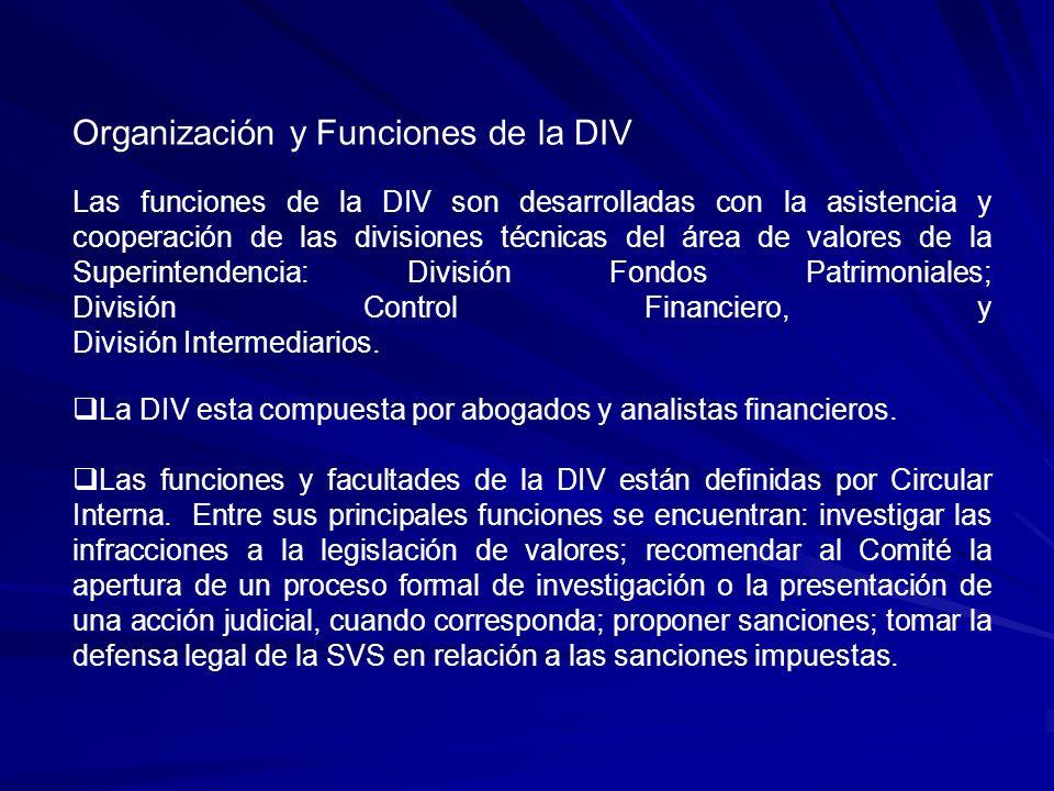 Etapas de un Proceso de Investigación Supervisión: iniciada y conducida por la división técnica correspondiente.