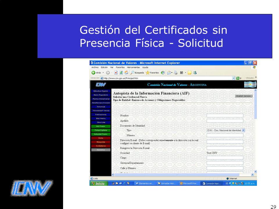 29 Gestión del Certificados sin Presencia Física - Solicitud