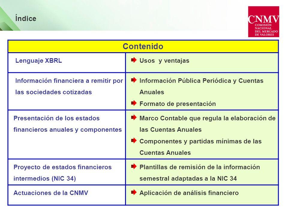 Las NIIF no ofrecen un cuadro de cuentas estándar, permiten distintos tipos de formatos de presentación Las Cuentas anuales publicadas por los emisores van a ser heterogéneas en su formato.
