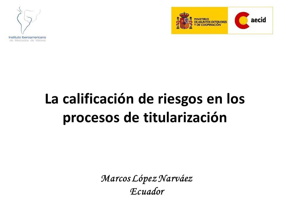 La calificación de riesgos en los procesos de titularización Marcos López Narváez Ecuador