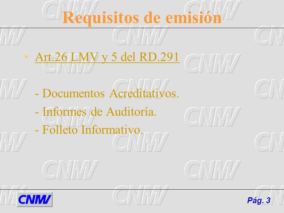 Documentos Acreditativos después de la verificación Certificados fijando todas aquellas variables que quedaron pendientes de determinar en la verificación.