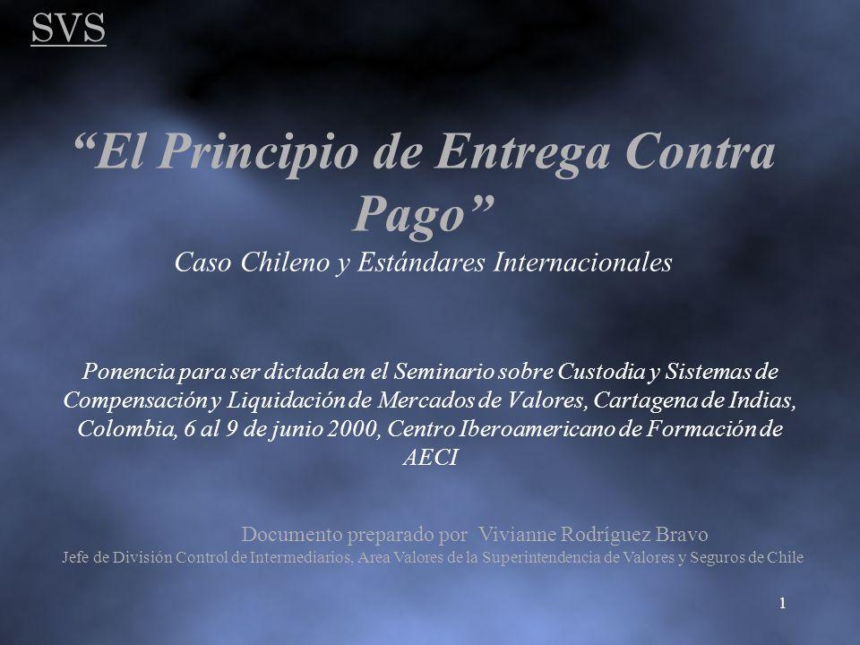 SVS 1 El Principio de Entrega Contra Pago Caso Chileno y Estándares Internacionales Ponencia para ser dictada en el Seminario sobre Custodia y Sistema