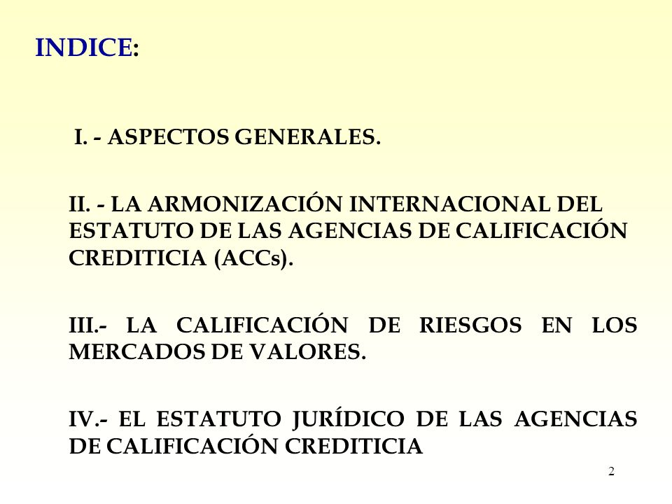 2 INDICE: I. - ASPECTOS GENERALES. II.